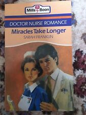 Mills and Boon Books Vintage - MIRACLES TAKE LONGER - sarah franklin