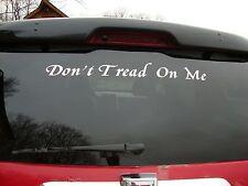"DON'T TREAD ON ME   Vinyl Decal Sticker Car Auto Jeep 19"" Long X 2.5"" High"