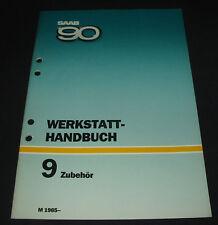 Werkstatthandbuch Saab 90 Zubehör Motorheizung Sonnendach Standheizung AHK Radio