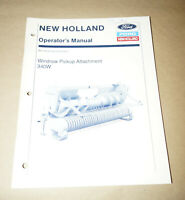 Ford New Holland Windrow Pikup Attachment 340W Operators Manual P/N 43630340