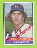 Autographed 1976 Topps Card - Tom Hausman (#452)  Milwaukee Brewers