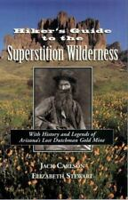Hiker's Guide to the Superstition Wilderness : With History and Legends of...
