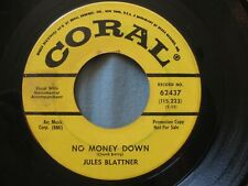 Jules Blattner - No Money Down / The Thing Coral 45 Promo 1964