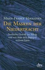 Die Masken der Niedertracht von Marie-France Hirigoyen (2002, Taschenbuch)