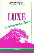 Livre luxe un management spécifique D. Allérès book