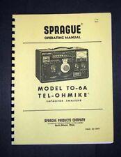 Sprague TO-6A TEL-OHMIKE capacitor analyzer manual