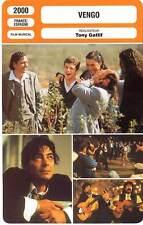 FICHE CINEMA : VENGO - Canales,Villasan,Gatlif 2000