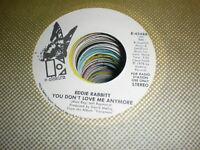 Eddie Rabbitt 45 You Don't Love Me Anymore ELEKTRA PROMO