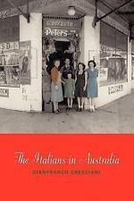 The Italians in Australia by Gianfranco Cresciani (2003, Paperback, Revised)