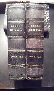 Gli studi in Italia, 2 Volumi, Periodico Scientifico Letterario, Anno IV 1881