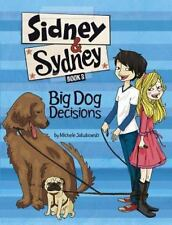 Big Dog Decisions by Michele Jakubowski (2014, Hardcover)