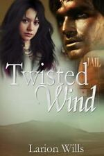 Twisted Wind by Larion Wills (2013, Paperback, Large Type)