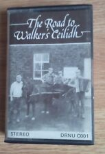 THE ROAD TO WALKERS CEILIDH CASSETTE TAPE