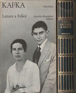 Libro FRANZ KAFKA LETTERE A FELICE - Collana Meridiani - Mondadori 1974