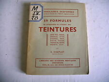 59 formules TEINTURES fils cheveux bois fleur corne marbre cuir tissu plume etc