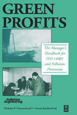 Green Profits: The Manager's Handbook for ISO 14001 and Pollution Prevention