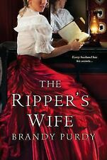 The Ripper's Wife by Brandy Purdy (2014, Paperback)