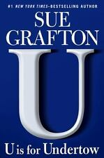 A Kinsey Millhone Novel: U Is for Undertow 21 by Sue Grafton (2009, Hardcover)