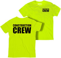 Construction Crew t-shirt, Workers t-shirt, High Visibility t-shirt, Worker tee