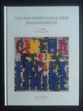 EUGENIO MICCINI, Catalogo Generale Opere I volume dal 1962 al 2003 Poesia visiva