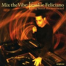 Frankie Feliciano Mix the vibe-King Street ricanstructed (2002) [CD]