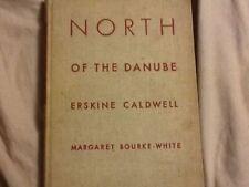 North of the Danube, HC 1939, Erskine Caldwell, Margaret Bourke White