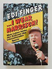 I wear narrisch Edi Finger meine Leben hinter den Kulissen des Sports +