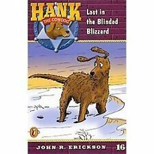 Lost in the Blinded Blizzard by John R. Erickson (2011, Paperback)