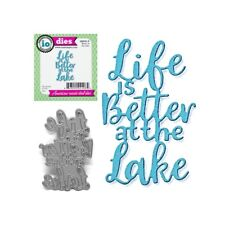 Life is Better at the Lake Metal Die Cut Stencil Impression Obsession Words Dies