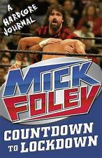 Countdown to Lockdown: A Hardcore Journal by Mick Foley (Paperback) New Book