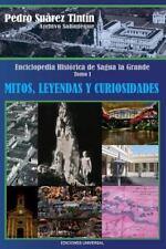 Coleccion Cuba y Sus Jueces: Enciclopedia Historica de Sagua la Grande Vol. 1...