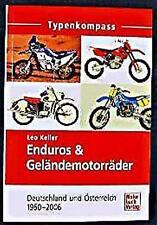 Typenkompass Enduro  & Geländemotorräder 1960 - 2006 BMW KTM Maico MZ