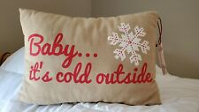 Baby Its Cold Outside Decorative Christmas Winter Pillow