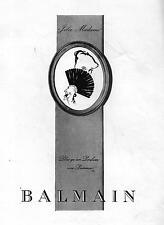 ▬► PUBLICITE ADVERTISING AD PARFUM PERFUME BALMAIN JOLIE MADAME GRUAU René