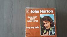 45t  JOHN HORTON-KOM TOCH GAUW WEER TERUG----