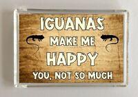 Iguana Gift - Novelty Fridge Magnet - Makes Me Happy - Ideal Present Birthday