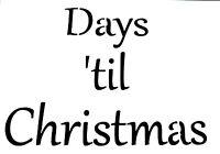 Christmas Stencil Days 'til Christmas Crates Card making  165 x 30mm /100 x 75mm