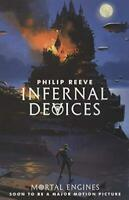 Infernal Devices by Philip Reeve Paperback NEW Book