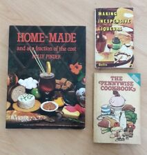 3 x Vintage Cook Books: Home-made, Pennywise Cookbook, Inexpensive Liqueurs