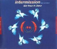 Intermission Give peace a chance (1994, feat. Lori Glori) [Maxi-CD]
