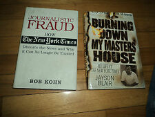 2 New York Times Biographies Burning Down Masters House AND Journalistic Fraud