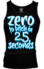 Zero To Bitch In 2.5 Seconds Mean Woman Girl Temper PMS Moody Can Girls Tank Top