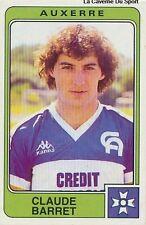 N°018 CLAUDE BARRET AJ.AUXERRE VIGNETTE PANINI FOOTBALL 86 STICKER 1986
