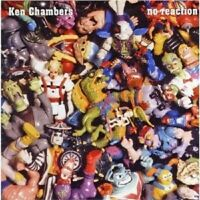 Chambers,Ken - No Reaction  CD NEW