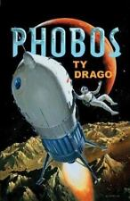 Phobos by Ty Drago HC new