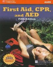 First Aid, CPR, and AED by Jon R. Krohmer, Alton L. Thygerson and Benjamin...