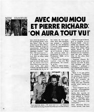 ▬►  CLIPPING Pierre Richard Miou Miou 4 pages