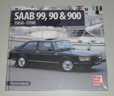 Schrader Typen Chronik Saab 99, 90 & 900 - Baujahre 1968 - 1998