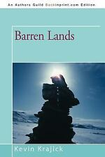 Barren Lands: An Epic Search for Diamonds in the North American Arctic