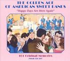 The Golden Age of American Sweet Bands: Happy Days Are Here Again (Audio CD)
